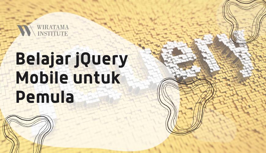 Belajar jQuery Mobile untuk Pemula